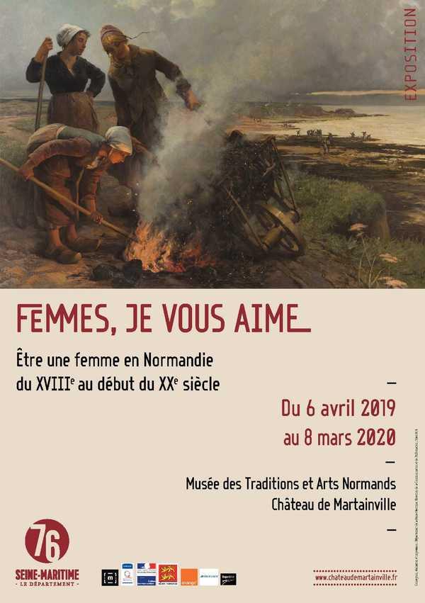 Nuit des musées 2019 -Visite guidée de l'exposition « Femmes, je vous aime. Être une femme en Normandie du XVIIIe au début du XXe siècle »