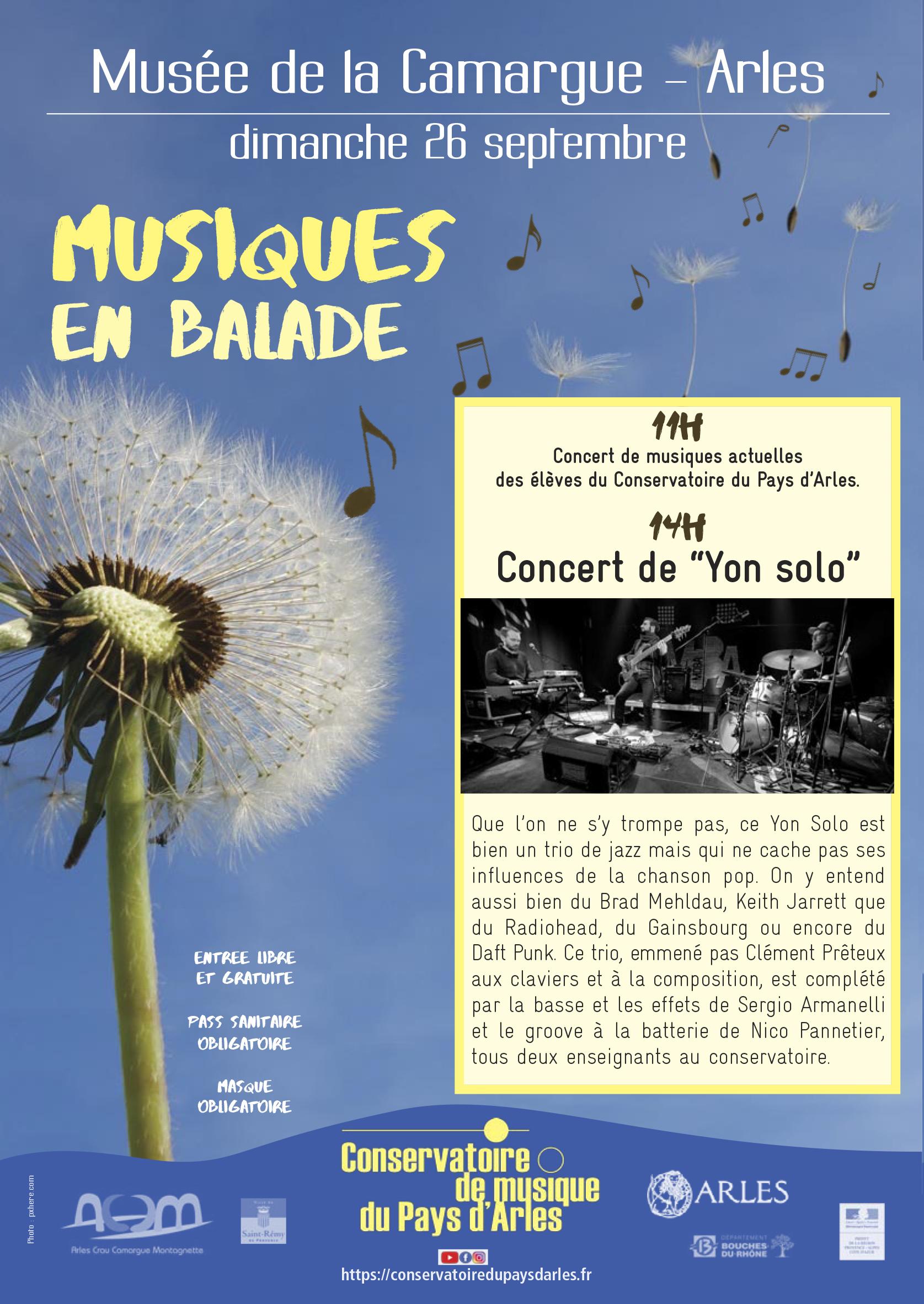 """11h  : Concert de musiques actuelles des élèves du Conservatoire du Pays d'Arles.  14h  : Concert de """"Yon solo"""""""