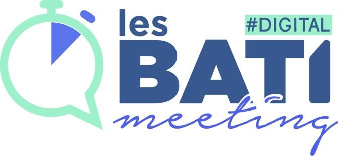 Les Bati-meeting du Digital by Digital League
