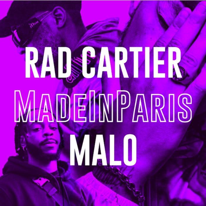 MadeInParis / Malo / Rad Cartier : hip-hop night !