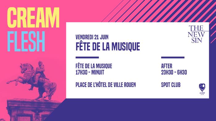 Fête de la musique 2019 - Cream Flesh