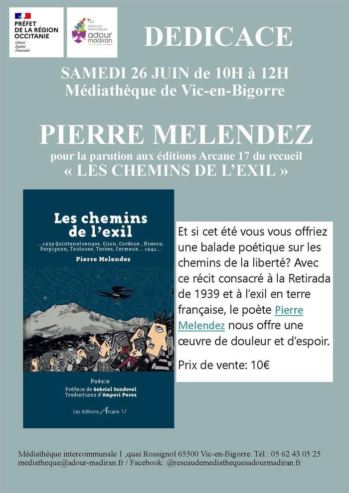 Dédicaces: Pierre Melendez,