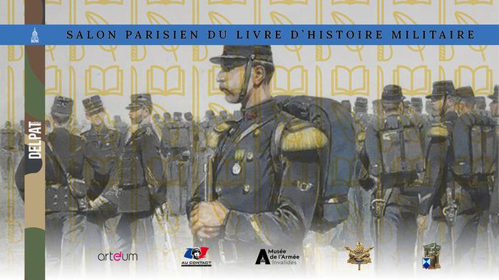 Journées du patrimoine 2019 - Le deuxième Salon du Livre d'histoire militaire de la DELPAT