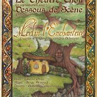 Menton - Théâtre jeune Public : Merlin l'Enchanteur