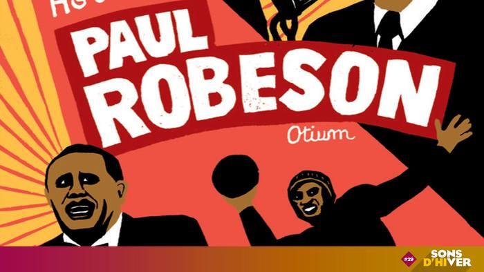 """Projection de films (extraits) et présentation du livre """"Paul Robeson, artiste et révolutionnaire"""". Partenariat entre festival Sons d'hiver, éditions Otium, librairie scop Envie de lire et le Hangar."""