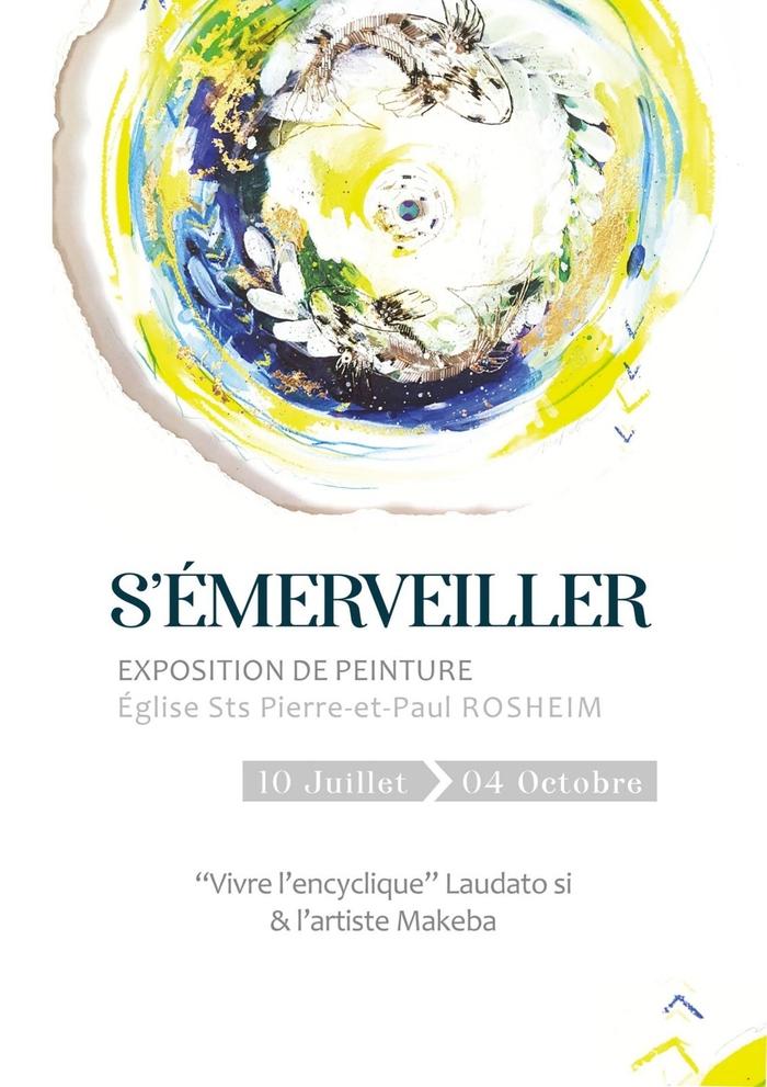 Journées du patrimoine 2020 - « S'émerveiller » de Joëlle Schaal - exposition à l'église romane