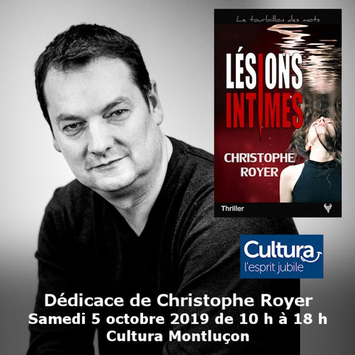 Dédicace Christophe Royer Cultura Montluçon