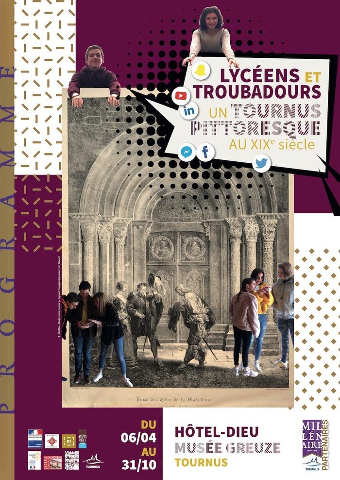Journées du patrimoine 2019 - Lycéens et troubadours, un Tournus pittoresque au XIXème siècle