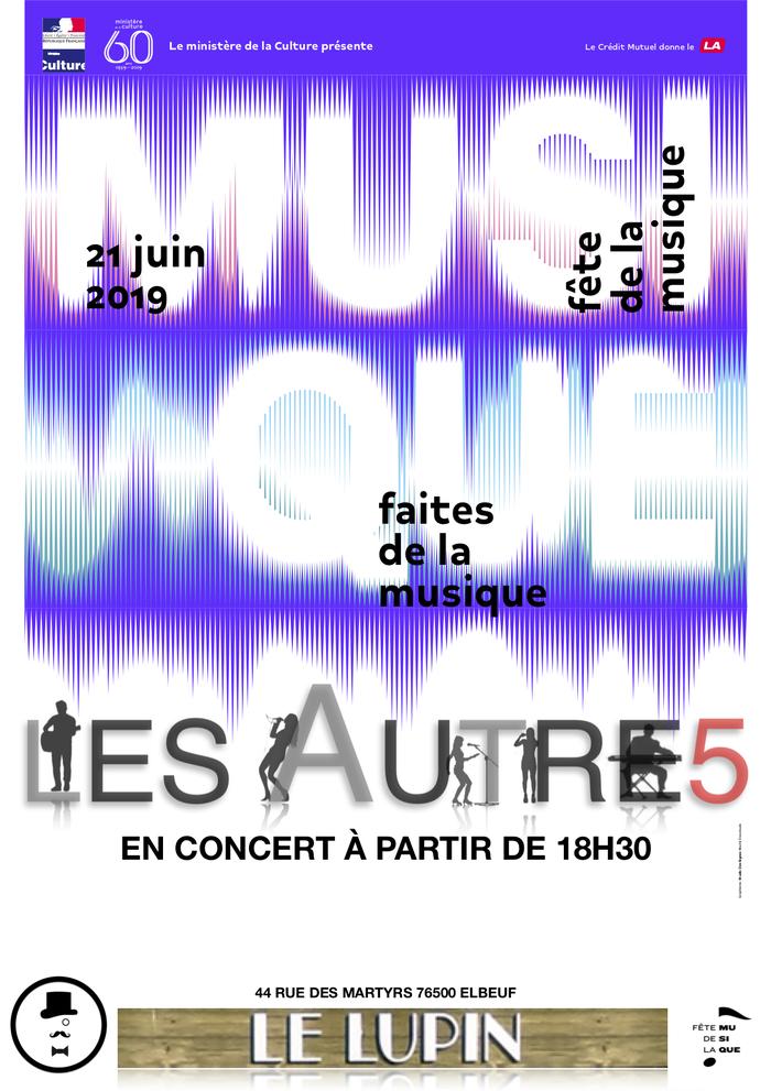 Fête de la musique 2019 - Les Autres le groupe