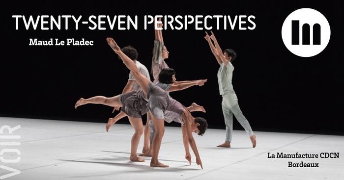 Twenty seven perspectives – Maud Le Pladec