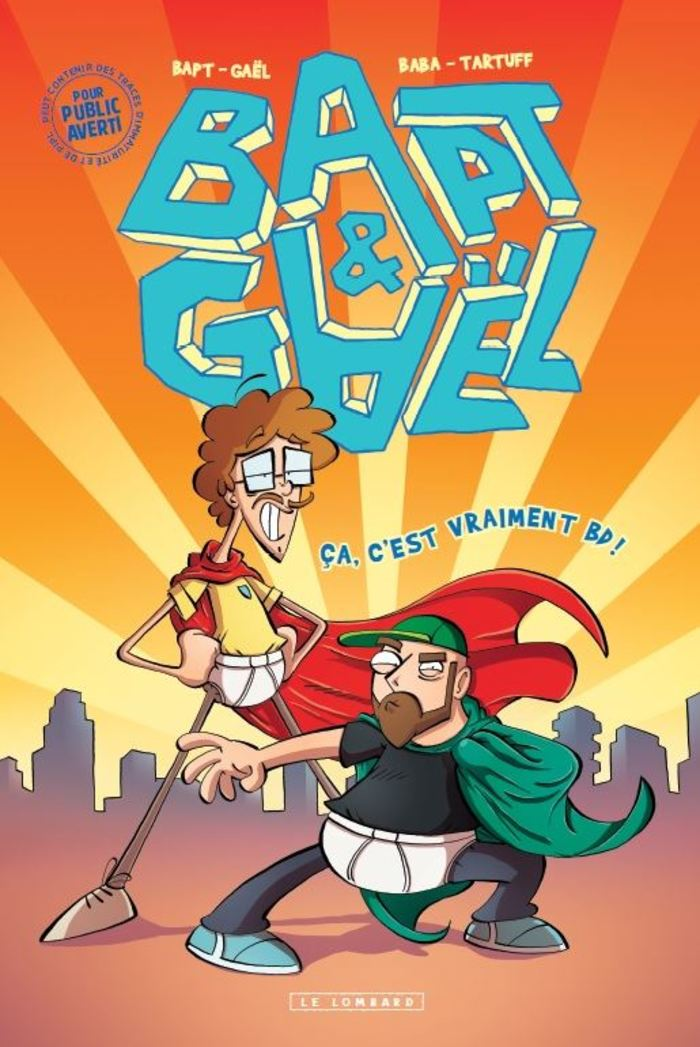 """La Fnac vous invite à une séance de dédicaces de Bapt & Gaël, à l'occasion de la sortie de la bande dessinée """"Tome 0 : Ça, c'est vraiment BD!""""."""