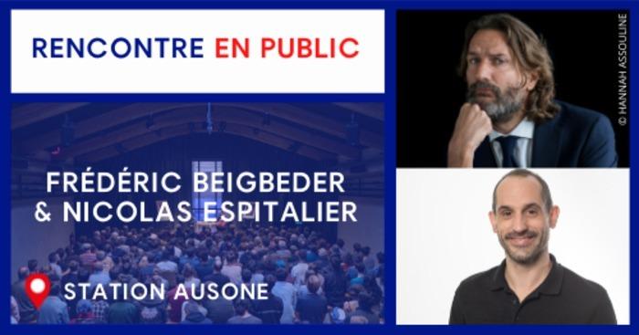 Rencontre avec Frédéric Beigbeder & Nicolas Espitalier