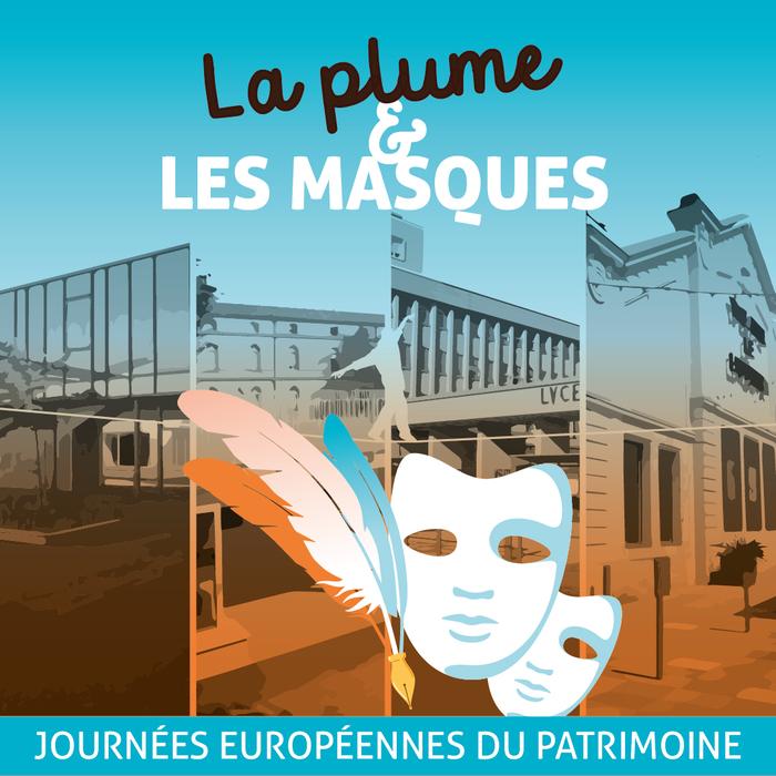 Journées du patrimoine 2020 - La plume et les masques
