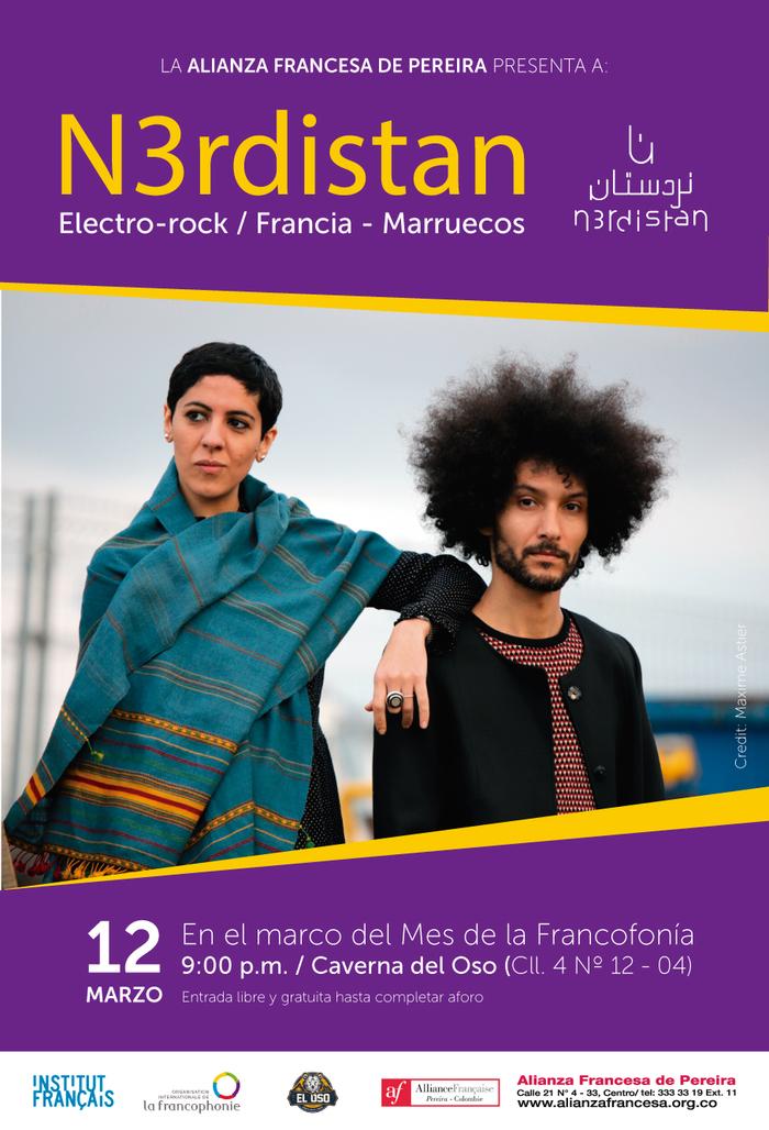 La Alianza Francesa de Pereira presenta a la agrupación franco-marroquí N3rdistan, por primera vez en Pereira.