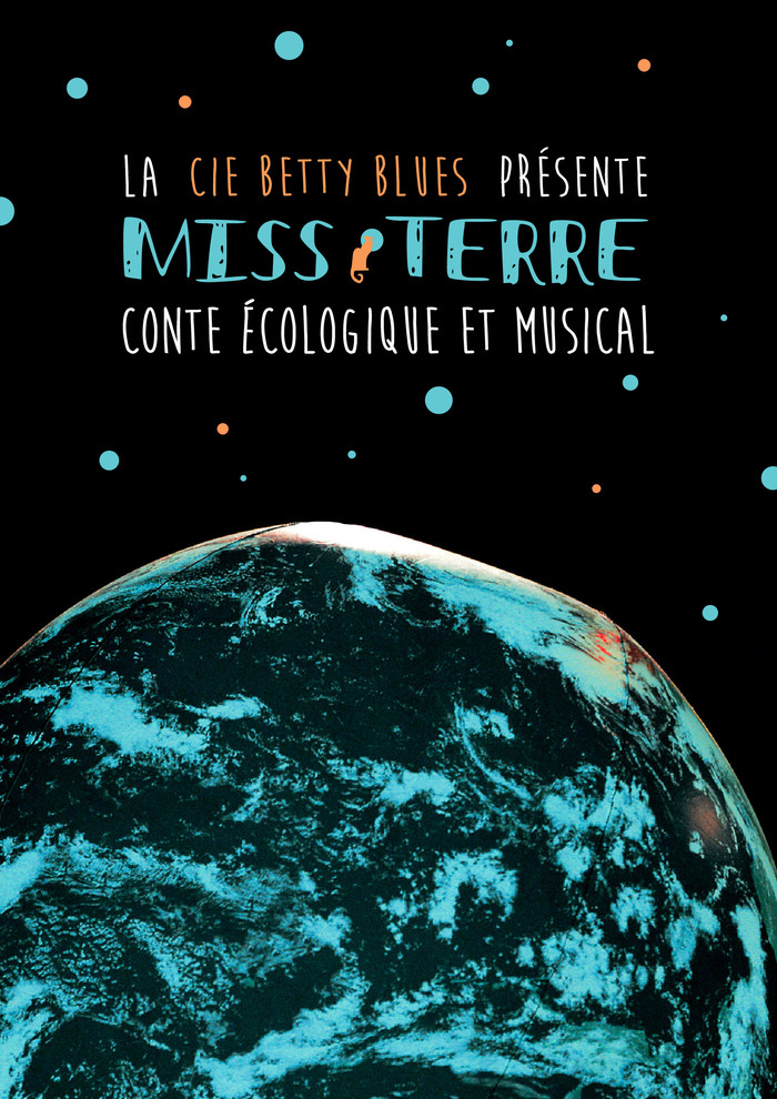 Miss Terre : Spectacle musical par la Cie Betty Blues