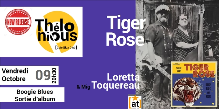 TIGER ROSE – THELONIOUS CAFE JAZZ CLUB
