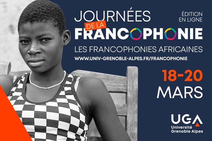 L'UGA vous invite à célébrer la Francophonie ! Les événements proposés ici rendent hommage à la richesse et à la diversité de l'Afrique francophone que l'UGA a choisi de mettre à l'honneur