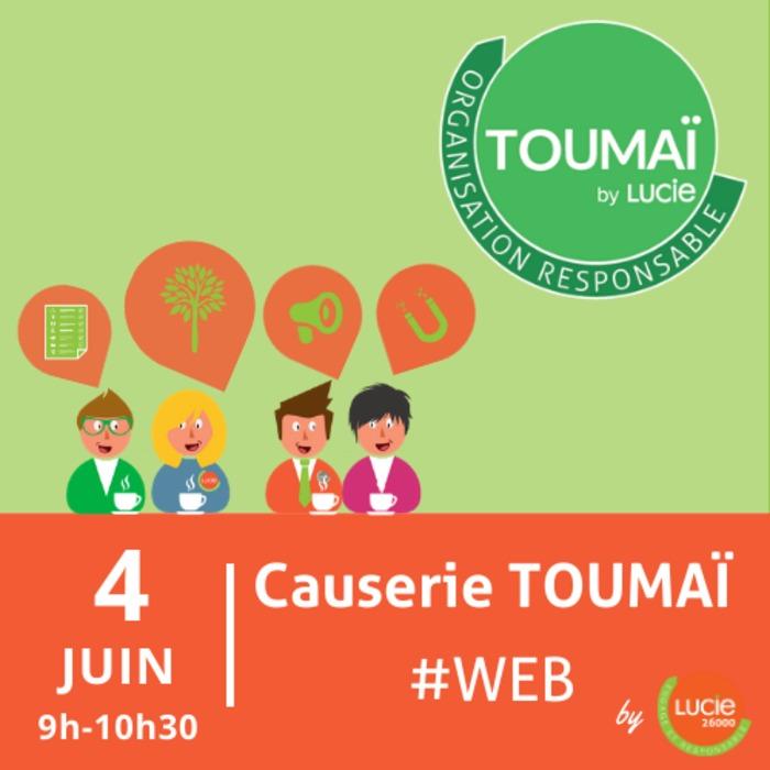 Causerie web TOUMAÏ by LUCIE