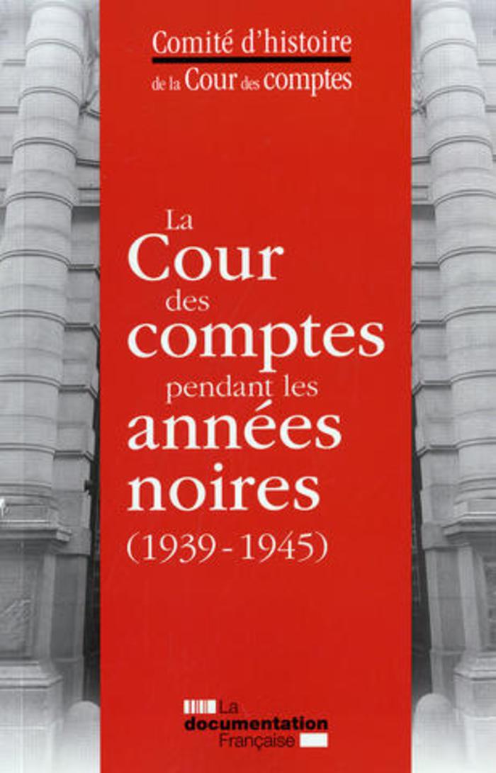 Journées du patrimoine 2019 - La Cour des comptes pendant les années noires DIMANCHE 22 SEPTEMBRE