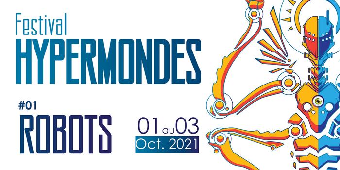 1ère édition du Festival Hypermondes
