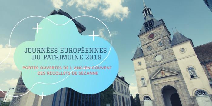 Journées du patrimoine 2019 - Portes ouvertes de l'ancien couvent des Récollets de Sézanne