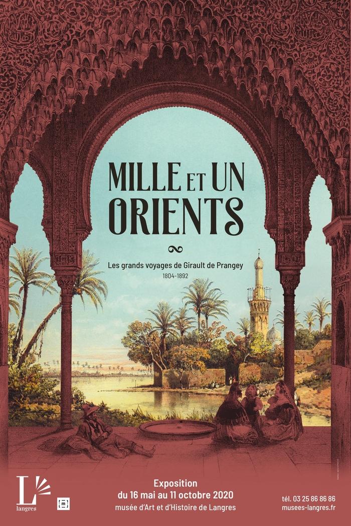 Exposition Mille et Un Orients - Les Grands Voayges de Girault de Prangey
