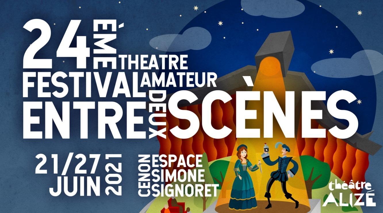 """Festival de théâtre """"Entre deux scènes"""""""