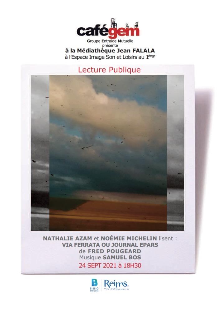 Nathalie Azam et Noémie Michelin lisent Via Ferrata ou journal Epars de Fred Pougeard, musique Samuel Bos