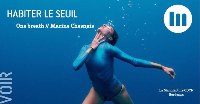 HABITER LE SEUIL – One breath // Marine Chesnais