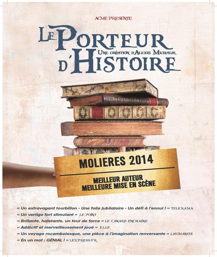 Journées du patrimoine 2020 - Le Porteur d'Histoire d'Alexis Michalik