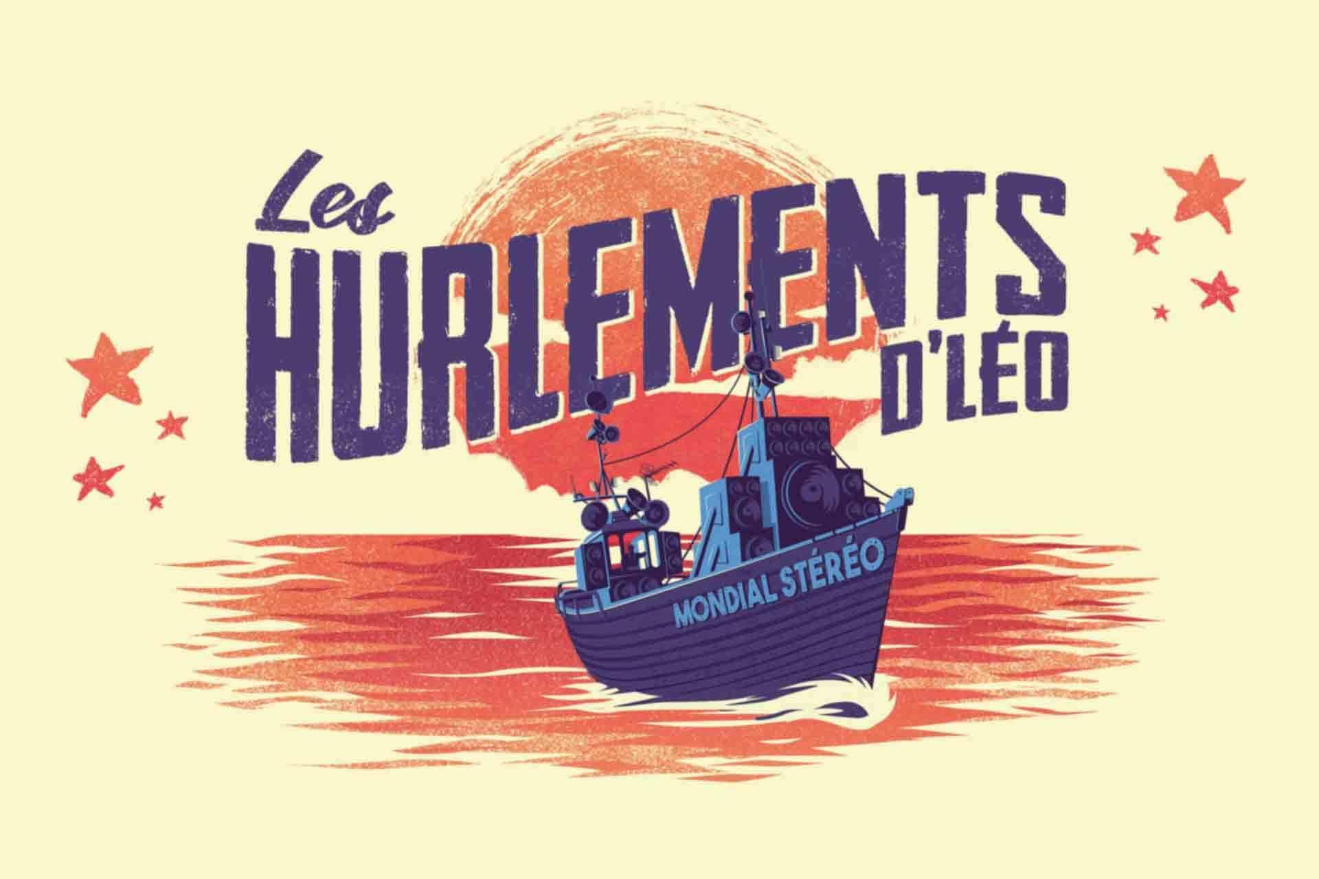 Les Hurlements d'Léo « Mondial Stéréo » (Reporté)