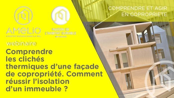 Comprendre les clichés thermiques d'une façade de copropriété. comment réussir l'isolation d'un immeuble ?