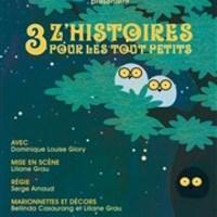Menton - Théâtre jeune Public : 3 z'histoires pour les tout petits