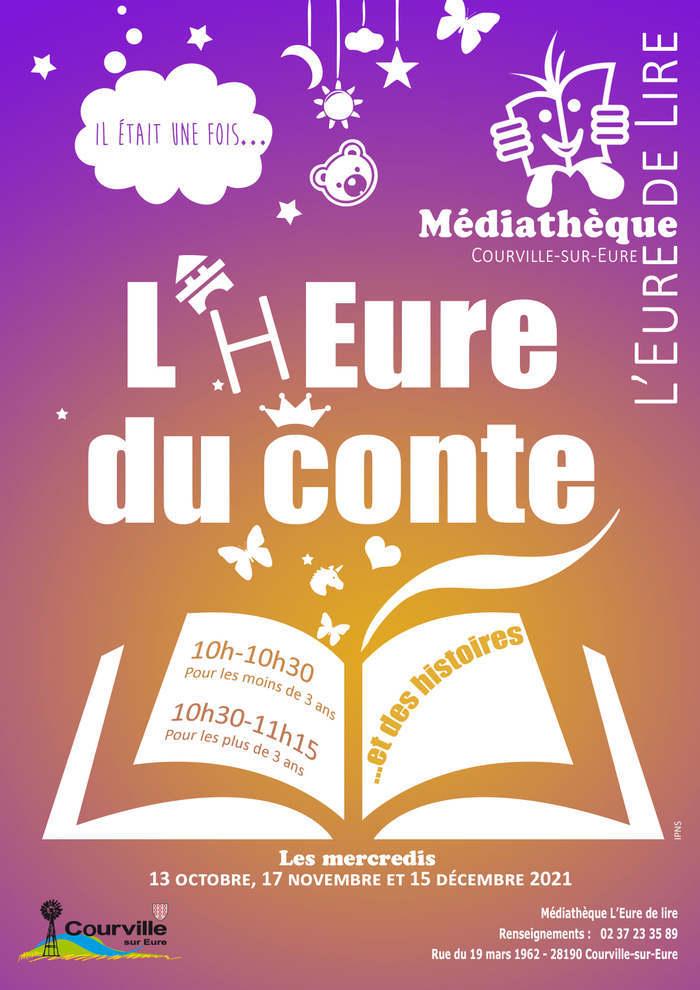 L'h'Eure du conte médiathèque de Courville-sur-Eure Mercredi 17 novembre 2021