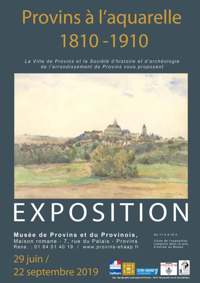 Journées du patrimoine 2019 - Exposition Provins à l'aquarelle, 1810-1910