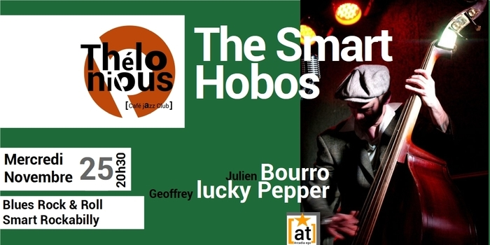 Annulé | THE SMART HOBOS – THELONIOUS CAFE JAZZ CLUB