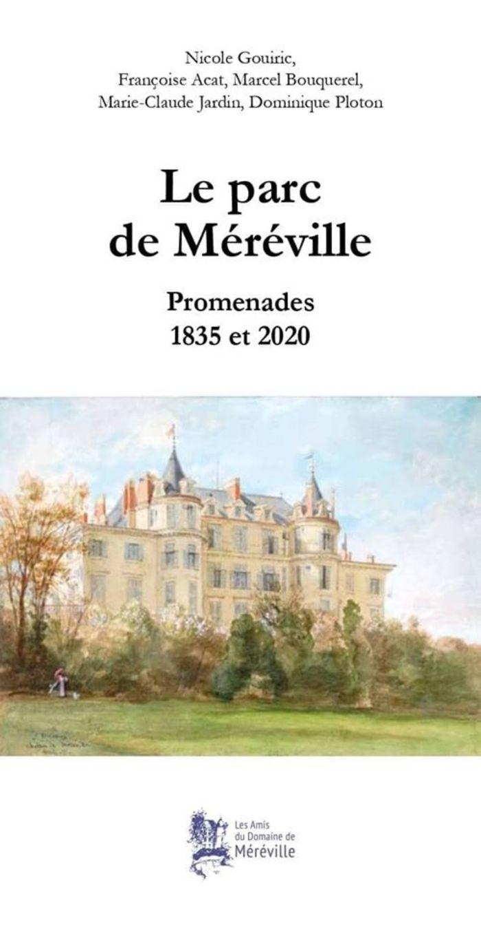 Journées du patrimoine 2020 - Dédicace du nouveau livre Le parc de Méréville - Promenades 1835 et 2020, par l'association des Amis du Domaine de Méréville