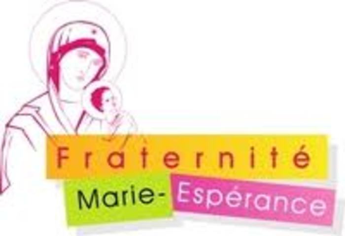 Fraternité Marie-Espérance Le 2ème vendredi de chaque mois à 19h30 Reprise en septembre 20