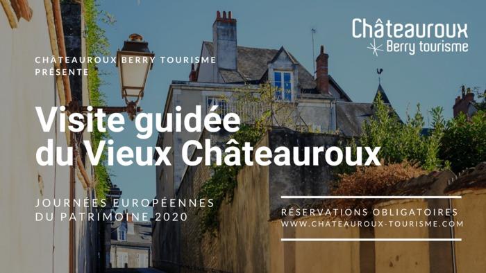 Journées du patrimoine 2020 - Visite guidée du vieux Châteauroux