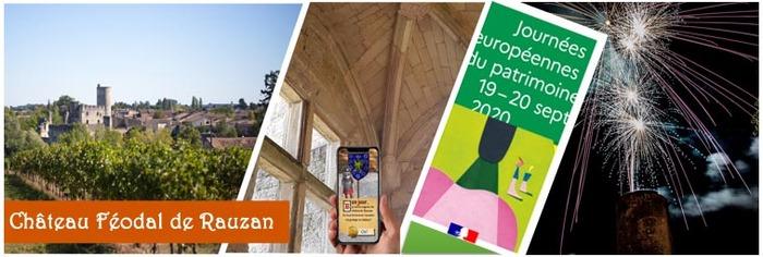 Journées du patrimoine 2020 - Week-end découverte au Château de Rauzan !