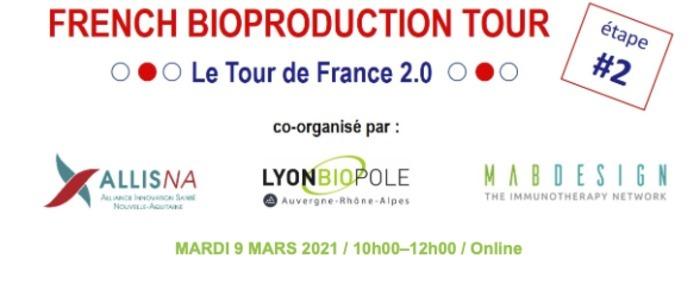 French Bioproduction Tour : mobilisés pour relever le défi
