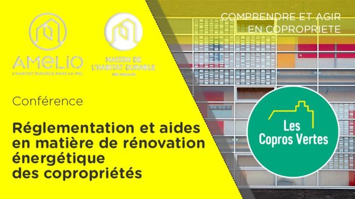 Copros Vertes : Réglementation et aides en matière de rénovation énergétique des copropriétés