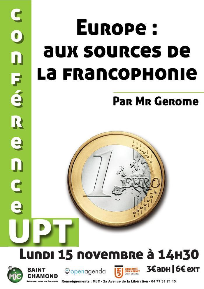 Conférence UPT : Europe, aux sources de la francophonie