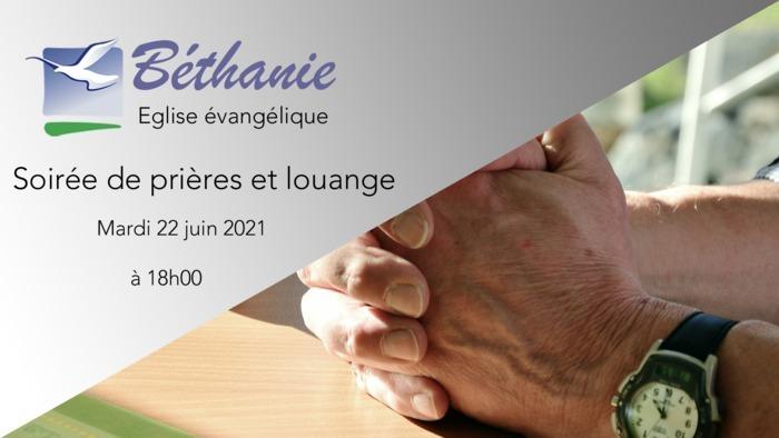 Soirée de prières et louange -  mardi 22 juin 2021 à 18h00