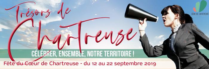 Journées du patrimoine 2019 - Trésors de Chartreuse, manifestation artistique et culturelle sur le travail en Chartreuse