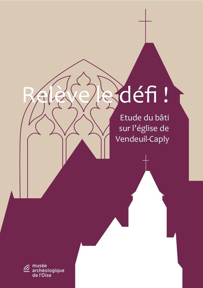Journées du patrimoine 2020 - Relève le défi : étude du bâti sur l'église de Vendeuil-Caply