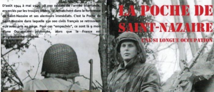 Journées du patrimoine 2020 - Projection du film « La Poche de Saint-Nazaire, une si longue occupation » suivi d'un échange avec le réalisateur et Michel GAUTIER.