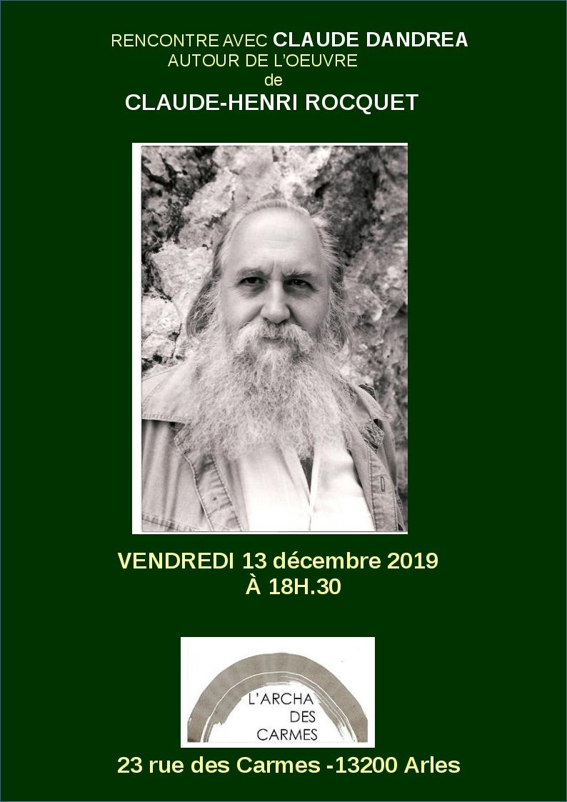 Le poète, traducteur, auteur Claude Dandrea vient nous présenter l'oeuvre originale de Claude-Henri Rocquet