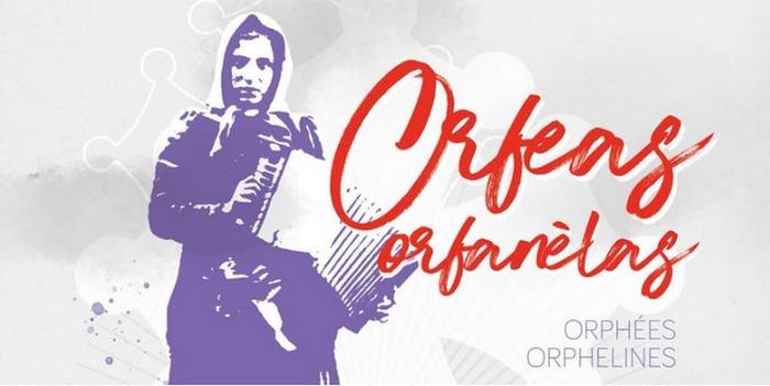 La Talvera, Centre Occitan de Recherche, de Documentation et d'Animation Ethnographiques, organise du 18 au 20 octobre 2019 le colloque 'Orfeas orfanèlas ou les musiques au féminin'' à Albi