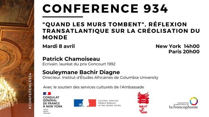 Conférence virtuelle le 8 avril de 14h à 15h30 en hommage à Édouard Glissant à l'occasion du 10ème anniversaire de son décès autour d'échanges entre Patrick Chamoiseau et Souleymane Bachir Diagne.